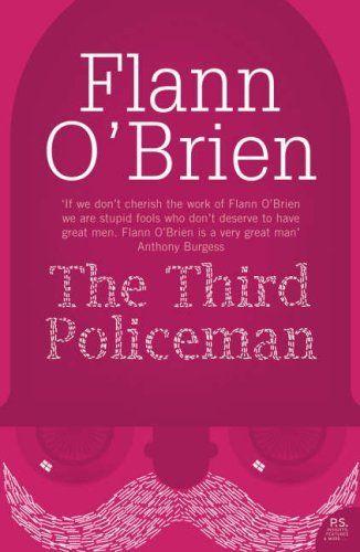 The Third Policeman (Harper Perennial Modern Classics) by Flann OBrien, http://www.amazon.co.uk/dp/0007247176/ref=cm_sw_r_pi_dp_Fp8vrb1SKGKK3