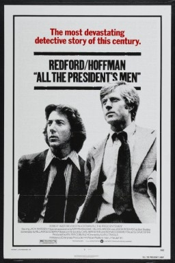 """""""All The Presidents Men""""  the guys who blew Watergate and Richard Nixon out of the water."""