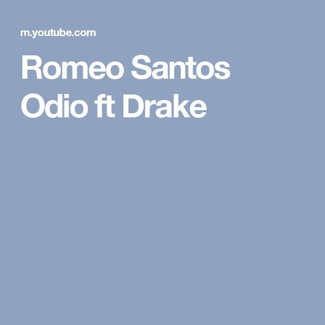 Romeo Santos Odio ft Drake