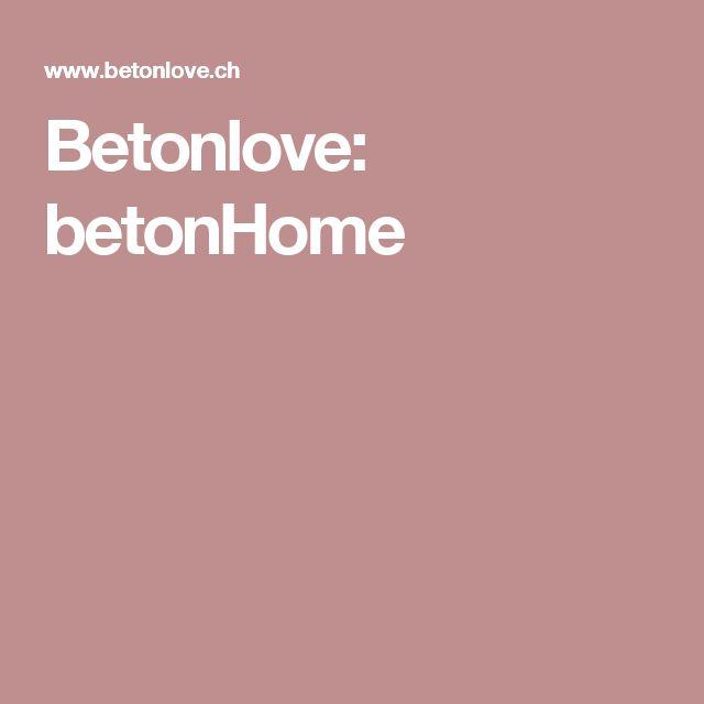 Betonlove: betonHome