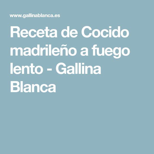 Receta de Cocido madrileño a fuego lento - Gallina Blanca