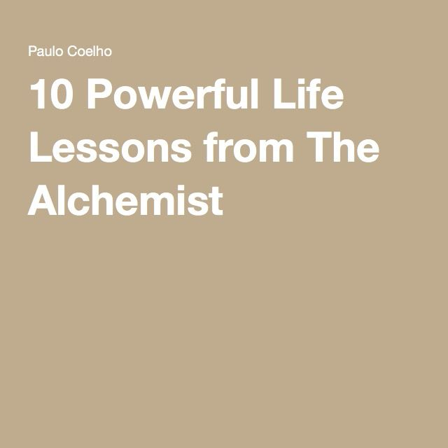 Paulo Coelho Quotes Life Lessons: 10 Powerful Life Lessons From The Alchemist