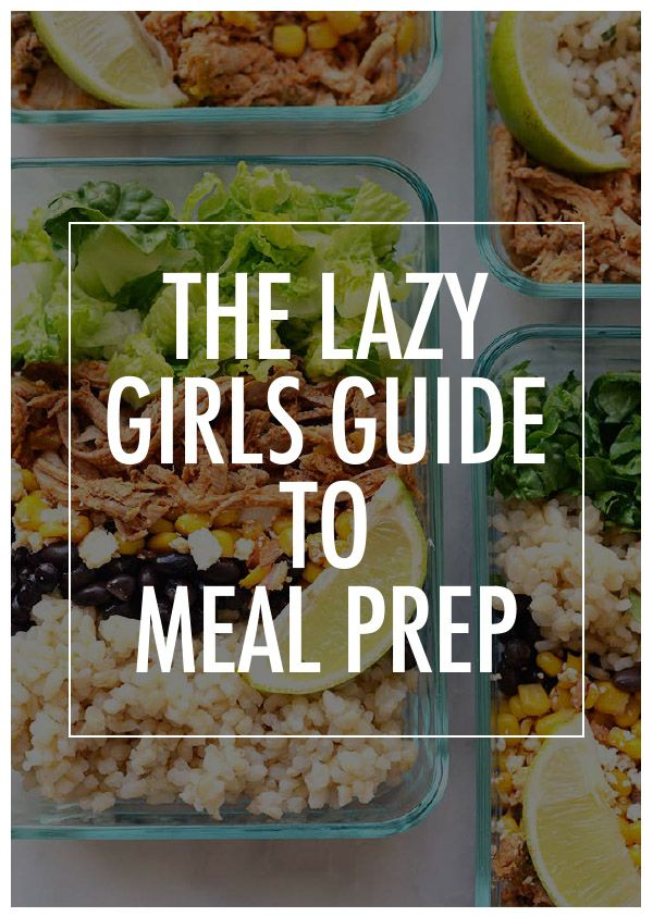 Busy week? Don't feel like meal prepping? The lazy gils guide to meal prep will make your Sunday meal prep a breeze, so you can eat healthy all week long.  Womanista.com