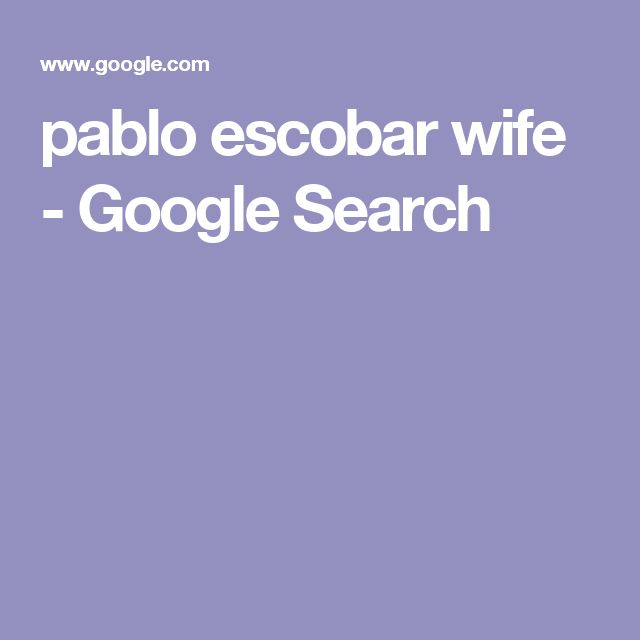 pablo escobar wife - Google Search