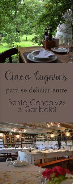 Onde comer na Serra Gaúcha Vale dos Vinhedos Bento Gonçalves Restaurantes