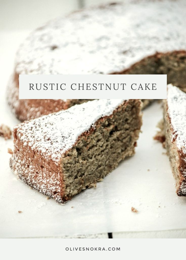 Look at this delicious rustic chestnut cake featured this week.