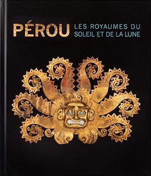Pérou : Les Royaumes du Soleil et de la Lune