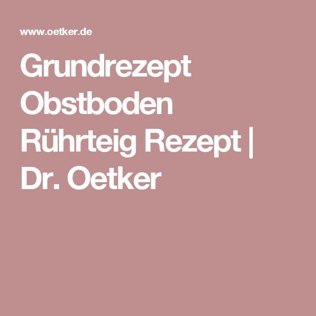 Grundrezept Obstboden Rührteig Rezept | Dr. Oetker