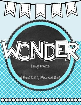 Wonder!  By far one of my favorite books!   This packet contains all that you need for the book Wonder by RJ Palacio. It can be used for guided reading groups, individual reading, a whole class study, or as a read aloud companion.