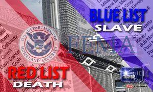 FEMA : RED List – BLUE List – YELLOW List – BLACK List .Are You On FEMA's 'KILL' List? Locations and Executive Orders - News Prepper