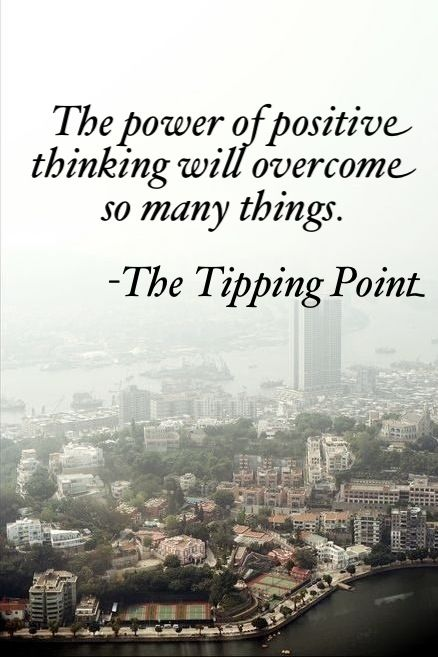 Quote from The Tipping Point by Malcolm Gladwell