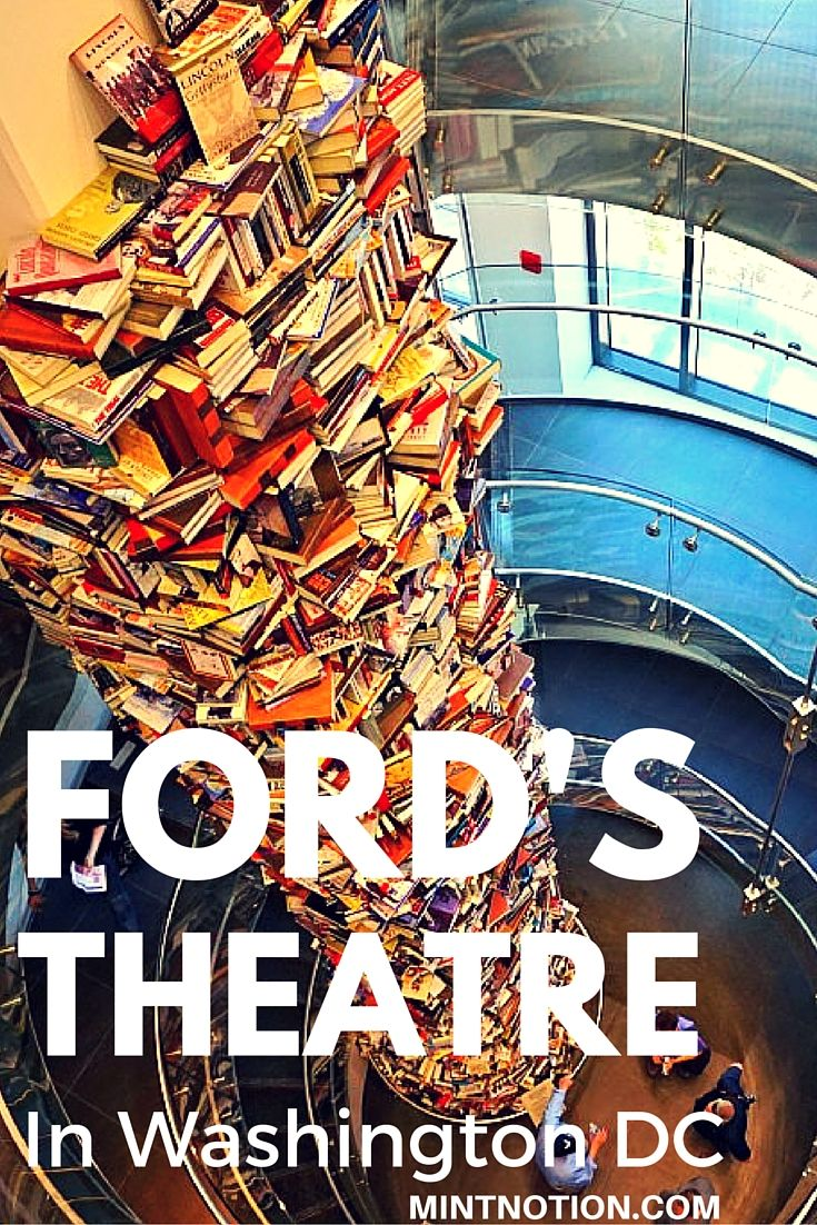 Ford's Theatre where Abraham Lincoln was assassinated is a must-visit place in Washington DC.