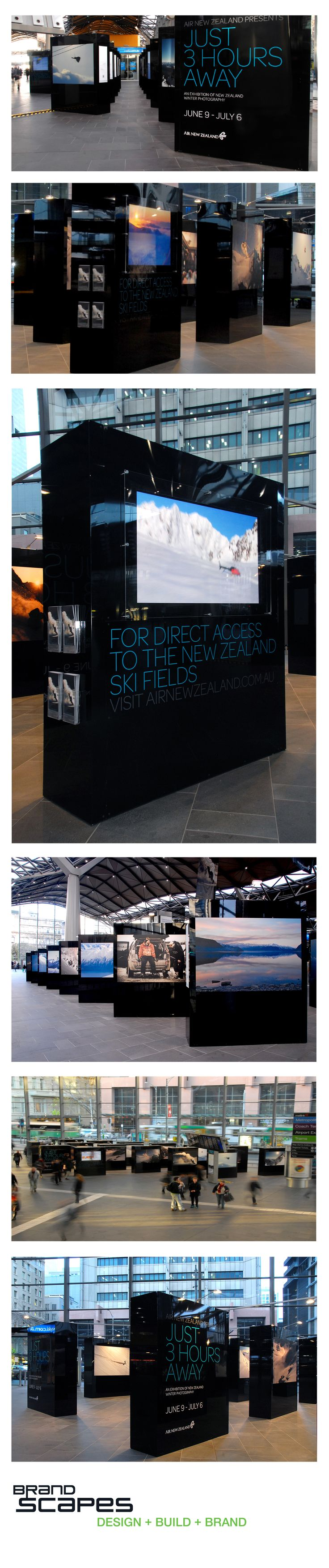 A display of New Zealand's winter photography was installed at Melbourne's Southern Cross Station.  The Exhibition engaged with commuters and reinforced the message that  New Zealand's winter wonderland is only 3 hours away. BrandScapes crafted glossy black pillars to display the large exhibition of quality prints and handled the complete production and implementation.
