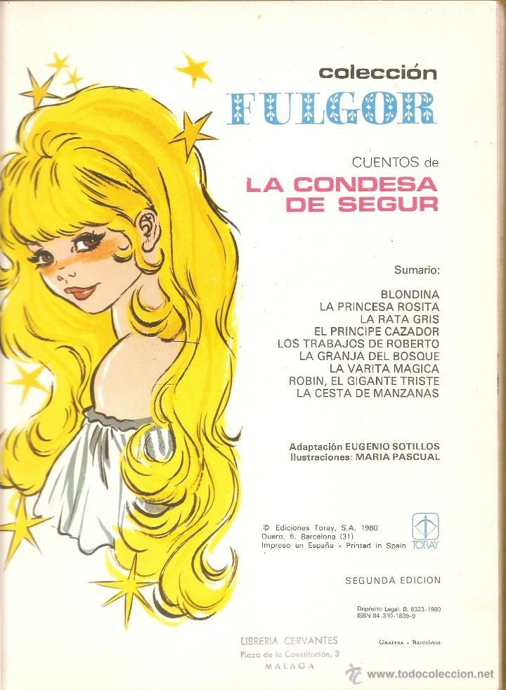 CUENTOS DE LA CONDESA DE SEGUR - ILUSTRADO POR MARIA PASCUAL - COLECCIÓN FULGOR Nº 6 - TORAY - 1980 (Libros de Lance - Literatura Infantil y...