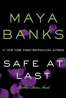 Review: Safe at Last by Maya Banks http://pronetocrushes.blogspot.com/2015/06/safe-at-last-by-maya-banks.html