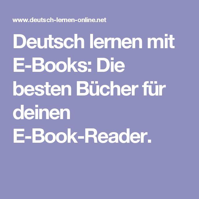 Deutsch lernen mit E-Books: Die besten Bücher für deinen E-Book-Reader.