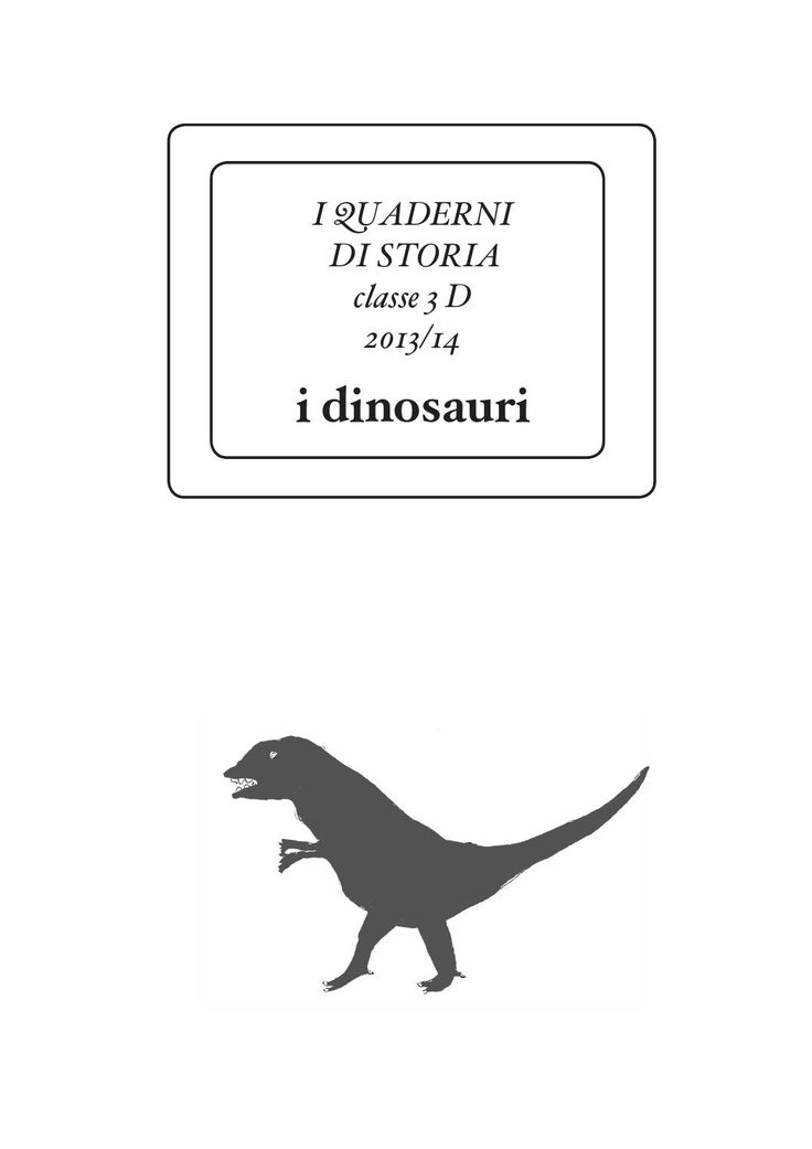 I QUADERNI DI STORIA 3°D_I DINOSAURI by Em Meffe - issuu