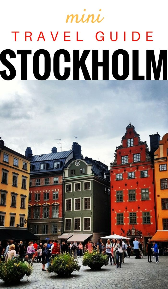 Stockholm Travel Guide: Traveler Shares What To Know Before You Go