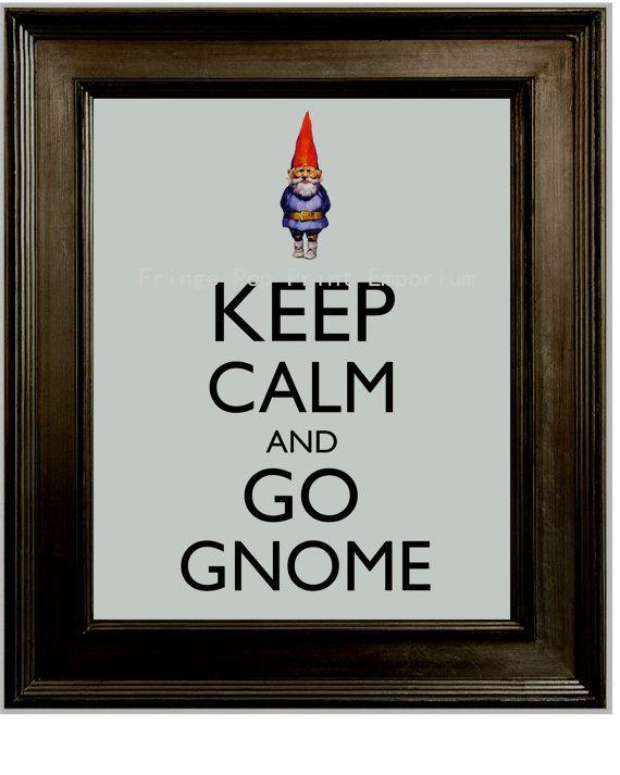 Keep Calm Gnome Art Print 8 x 10 - Keep Calm and Go Gnome - Funny Garden Gnome Humor
