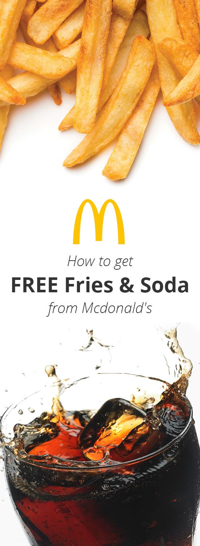 Free Mcdonalds Fries & Soft Drink Soda.