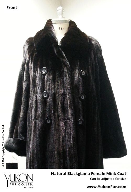 Natural Blackglama Female Mink Coat  $20,700.00  Size: 12 Lining: Silk  Can be adjusted for size  http://www.yukonfur.com/wp/product/1705-natural-blackglama-female-mink-coat  For details call +01.416.598.3501 or email Chris, chris@yukonfur.com