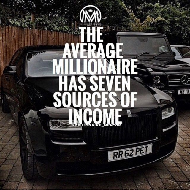 The Average Millionaire has Seven Sources of Income