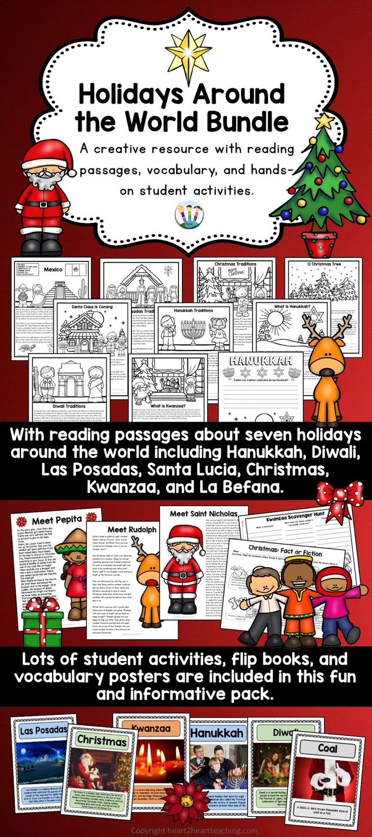 This unit celebrates and teaches about seven winter holidays including Hanukkah, Diwali, La Befana, Las Posadas, Christmas, Kwanzaa, and Santa Lucia. Each holiday includes reading passages, several hands-on activities like scavenger hunt organizers, acrostic fact charts, flip books, and vocabulary photo posters. This Complete BUNDLE has seven activity packs inside with more than 200 pages in all!
