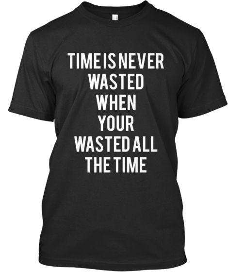 TimeWasted | Teespring