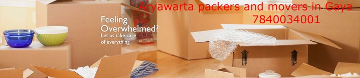 Aryawarta packers and movers in Gaya who offers best packaging service in Gaya,Gaya packers and movers,movers and packers in Gaya