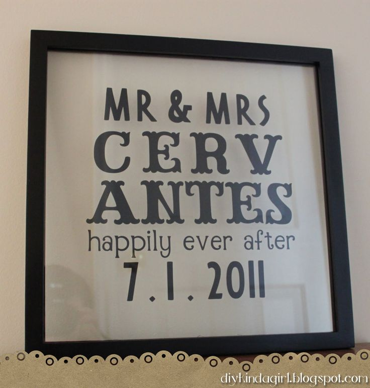 """Floating Frame Wedding Gift: Combined this idea with a shadow box, put a pic of the bride & groom in the background. To simplify (since it was my first time doing vinyl lettering) I left out the """"happily ever after"""" and just did Mr & Mrs, last name, wedding date. They LOVED it :)"""
