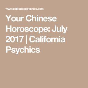 Your Chinese Horoscope: July 2017 | California Psychics