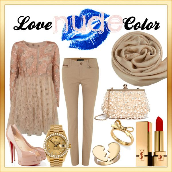 """""""Love Nude Color"""" by ekamulya on Polyvore"""