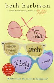 """Click to view a larger cover image of """"Thin, Rich, Pretty: A Novel"""" by Beth Harbison"""