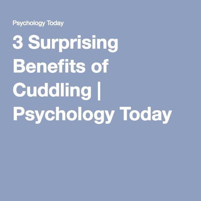 3 Surprising Benefits of Cuddling | Psychology Today