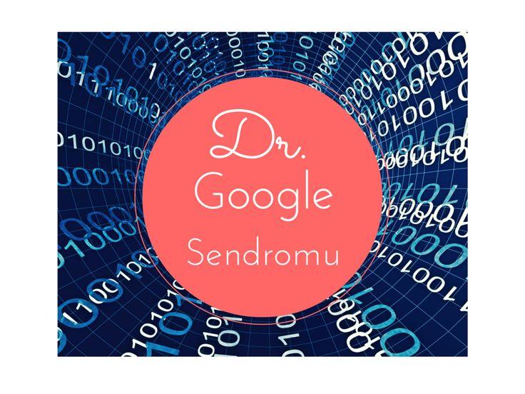 Dr. Google Sendromu