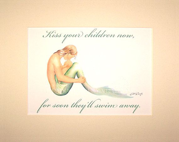 Mermaid Mother & Baby Kiss Your Children Now Soon They'll Swim Away Signed Robert Kline Matted 5 x 7 Print Nautical Beach Home Baby Decor via Etsy