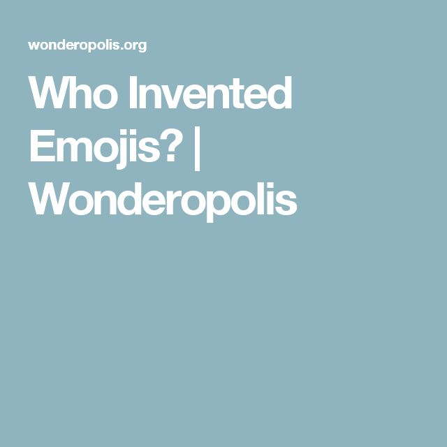 Who Invented Emojis? | Wonderopolis