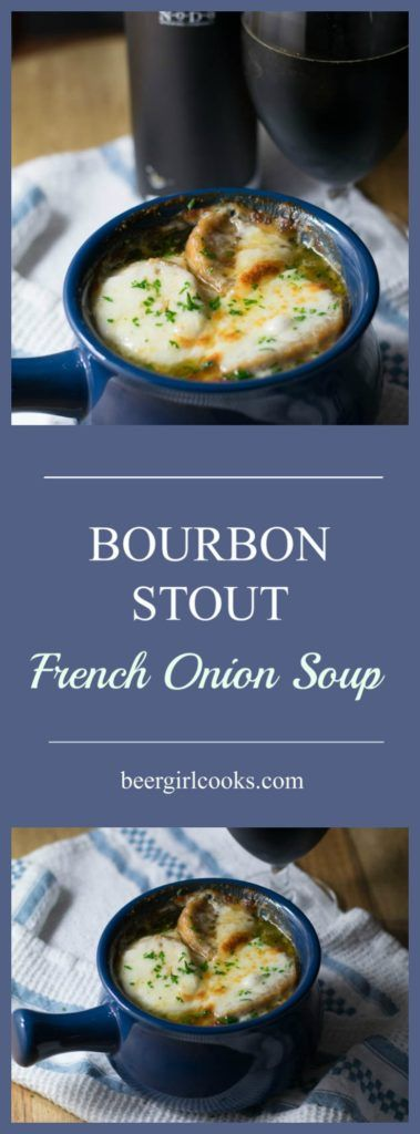 Bourbon Stout French Onion Soup is made Bourbon Barrel Aged Russian Imperial Stout. It's rich and smooth with french baguette croutons and topped with melted gruyere cheese. via @beergirlcooks1