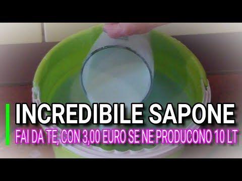 INCREDIBILE SAPONE FAI DA TE, SENZA SODA, PRODOTTI 10 LITRI, MARLINDA CANONICO - YouTube
