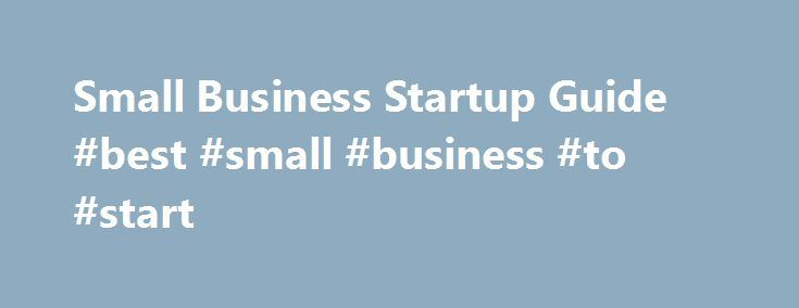 Small Business Startup Guide #best #small #business #to #start http://business.remmont.com/small-business-startup-guide-best-small-business-to-start/  #small business startup # Quotes delayed at least 15 minutes. Market data provided by Interactive Data. ETF and Mutual Fund data provided by Morningstar, Inc. Dow Jones Terms Conditions: http://www.djindexes.com/mdsidx/html/tandc/indexestandcs.html. S P Index data is the property of Chicago Mercantile Exchange Inc. and its licensors. All…