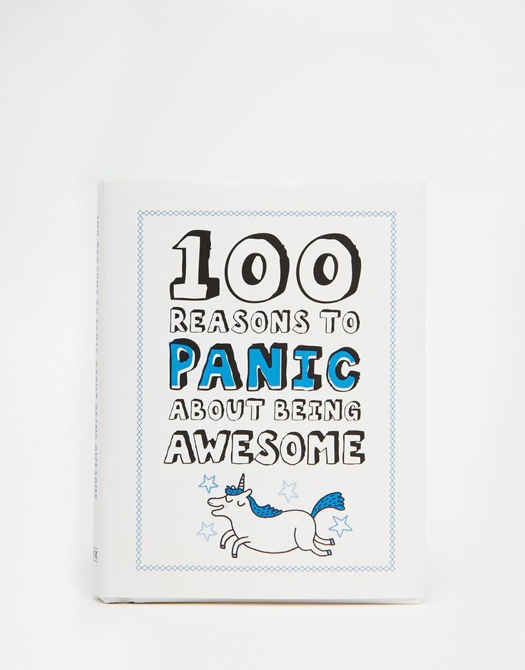 100+Reasons+To+Panic+About+Being+Awesome