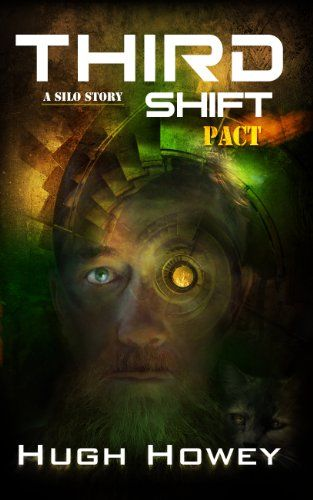 Todays Kindle SciFi/Fantasy Daily Deal is Third Shift - Pact ($0.99), part 8 of the Silo Series by Hugh Howey.
