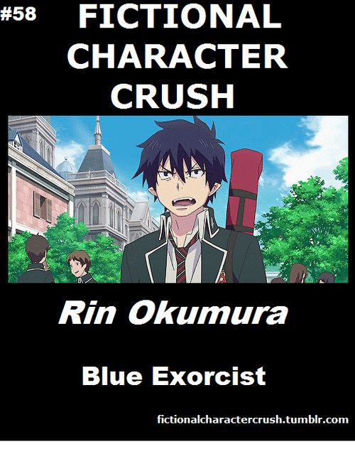 Rin Okumura from Blue Exorcist. Not crush but he is so cool. <3