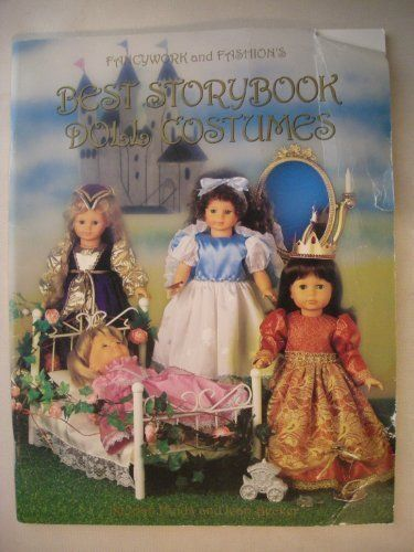 Fancywork and Fashion's Best Storybook Doll Costumes (Best Doll Pattern Books for Modern Vinyl Dolls) by Joan Hinds http://www.amazon.com/dp/0963628712/ref=cm_sw_r_pi_dp_gpTUwb0D7BSJQ