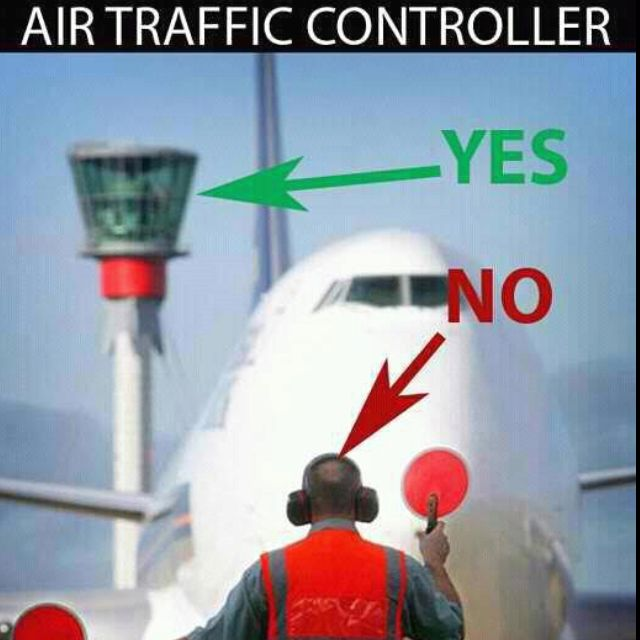 Air Traffic Control ...YES!!!! Please stop confusing us, it's not that hard to understand!!!