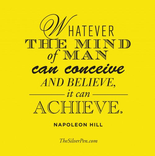 Napoleon Hill Quotes about Success. http://www.thesilverpen.com/2013/07/25/napoleon-hill-quotes/