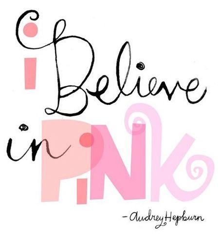 pink, pink, pink!: Pink Pink Pink, Breast Cancer, Things Pink, Quote, Pink Things, Audrey Hepburn, Cancer Awareness, Audreyhepburn, Pink Passion