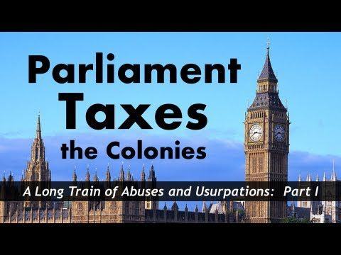 ▶ Parliament Taxes the Colonies (Sugar Act, Stamp Act, Townshend Acts) - YouTube