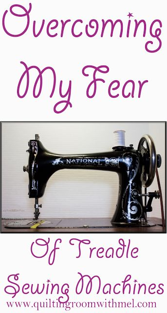 Overcoming my fear of treadle sewing machine figuring out where to put my feet and keep the machine from going backwards