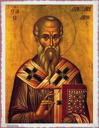 Santa María, Madre de Dios y Madre nuestra: San Alejandro, Patriarca de Alejandria, 26 de Febr...